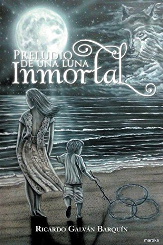 Amazon.com: Preludio De Una Luna Inmortal (Spanish Edition ...
