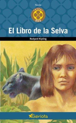 El Libro de la Selva (Trébol de oro / Novela) por Kipling Rudyard,Amo de la Iglesia Fuencisla del,Franco Aiselá Javier