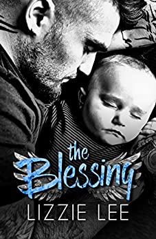 The Blessing (The Colorado Series Book 1) by [Lee, Lizzie]