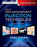 Atlas of Pain Management Injection Techniques, 4e