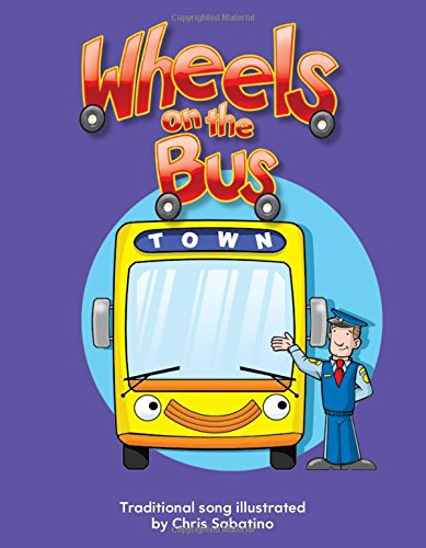 Wheels on the Bus (Early Childhood Themes) Paperback – August 1, 2010 Teacher Created Materials 1433318245 Transportation - General Children' s Books