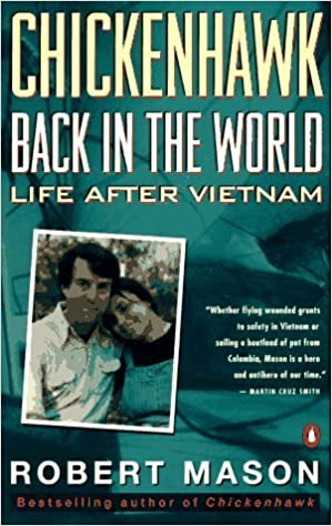 Chickenhawk: Back in the World: Life After Vietnam – May 1, 1994