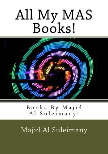 All My MAS Books!: Books By Majid Al Suleimany! pdf