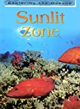 Sunlit Zone, John Woodward, 1403451338