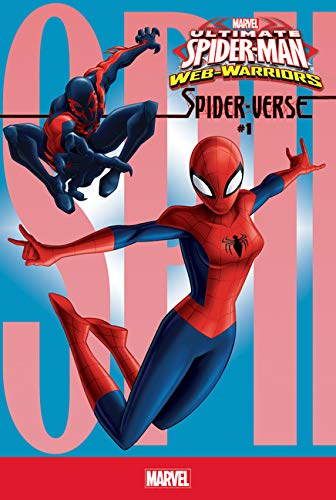 Spider-verse 1 (Ultimate Spider-man Web-warriors) (Ultimate Spider Man Web Warriors Spider Verse)
