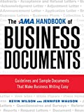 The AMA Handbook of Business Documents: Gudielines and Sample Documents That Make Busienss Writing Easy
