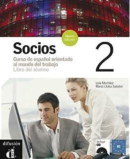 Socios 2, libro del alumno (Spanish Edition)
