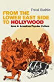 From the Lower East Side to Hollywood: Jews in American Popular Culture