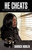 He cheats the collateral damage of a cheating Spouse, Darrick Hibbler, 1450236855