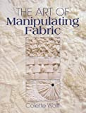 The Art of Manipulating Fabric