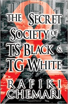 Book The Secret Society of Ts Black and Tg White
