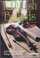 100 Irish Ballads - With Words, Music and…