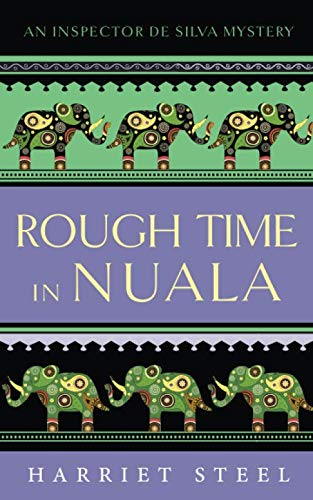 Rough Time in Nuala (The Inspector de Silva Mysteries)