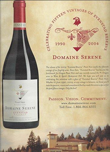 6 Domaine Serene Pinot Noir Wines 2004 --PRINT AD-- (Pinot Noir 2006)