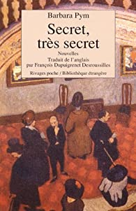 Secret, très secret par Barbara Pym