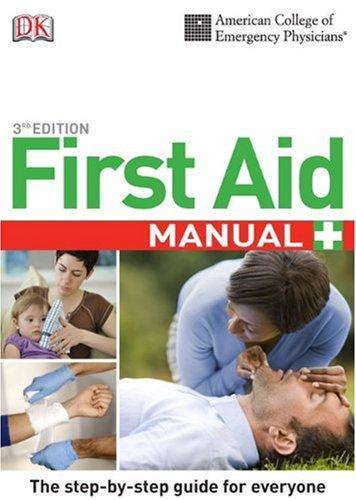 ACEP First Aid Manual, 3rd Edition (DK First Aid Manual) PDF