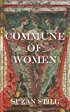Commune of Women, Suzan Still, 1936558165