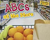 ABCs at the Store, Rebecca Rissman, 1410947343