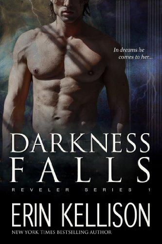 Amazon Darkness Falls Reveler Series 1 Ebook Erin Kellison
