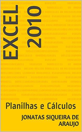 Excel 2010: Planilhas e Cálculos