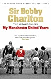 「My Manchester United Years: The Auto...」販売ページヘ