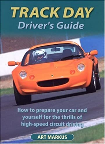 track day driver s guide how to prepare your car and yourself for rh amazon co uk Jaguar Racing Vintage Ford Racing
