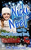 Nicki Noel and the Curious Christmas Truck