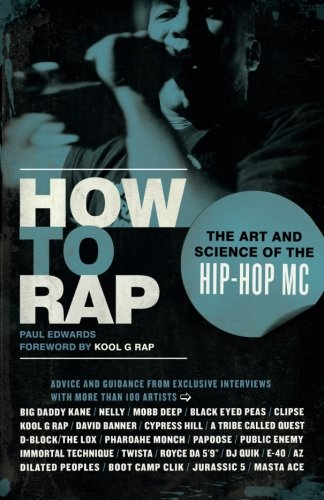 How to Rap: The Art and Science of the Hip-Hop MC ebook
