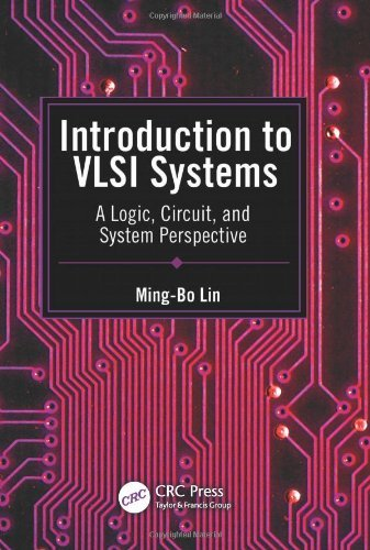 Introduction to VLSI Systems: A Logic, Circuit, and System Perspective Bo Component