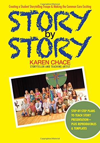 Story By Story: Creating A School Storytelling Troupe & Making The Common Core Exciting