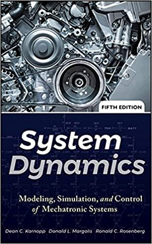 System dynamics modeling simulation and control of mechatronic system dynamics modeling simulation and control of mechatronic systems 5th edition publicscrutiny Image collections