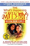 What's Happening to my Body?, Lynda Madaras and Area Madaras, 1557044481