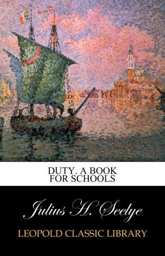 Download Duty. A Book for Schools PDF