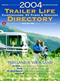 img - for 2004 Trailer Life Directory: Campgrounds, RV Parks, and Services (Trailer Life Directory: RV Parks & Campgrounds) by Tl Enterprises Inc (2004-01-03) book / textbook / text book