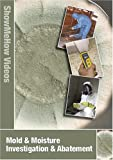 Mold & Moisture Investigation & Abatement, Instructional Video, Show Me How Videos