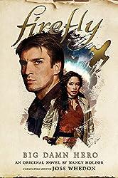Firefly - Big Damn Hero