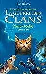 La guerre des clans - La dernière prophétie, tome 4 : Nuit étoilée par Hunter