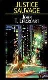 Justice sauvage -belfond- par Lescroart