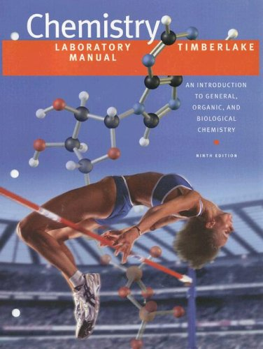 Laboratory Manual for Chemistry: An Introduction to General, Organic, and Biological Chemistry (Laboratory Manual For General Organic And Biological Chemistry)