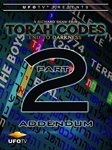Torah Codes - End To Darkness Part 2 - Addendum (Professor Pocket)