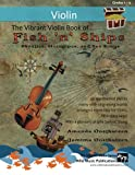 img - for The Vibrant Violin Book of Fish 'n' Ships: Shanties, Hornpipes, and Sea Songs. 38 fun sea-themed pieces arranged especially for Violin players of ... All in easy keys and first position. book / textbook / text book