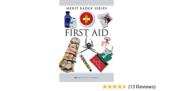 Amazon Com First Aid Merit Badge Series Ebook Boy Scouts Of