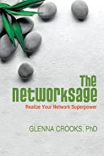 The NetworkSage: Realize Your Network Superpower