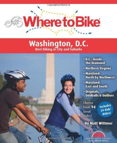 Where to Bike Washington DC: Best Biking in the City and Suburbs (Best Suburbs In America)