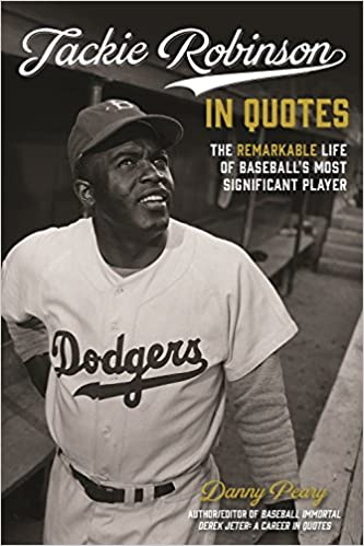 Amazon Jackie Robinson In Quotes The Remarkable Life Of Mesmerizing Baseball Life Quotes