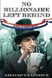 No Billionaire Left Behind 1st Edition