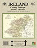 County Donegal Ireland, Genealogy and Family History Notes from the Irish Archives, Michael C. O'Laughlin, 0940134802
