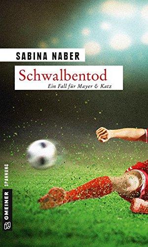 Schwalbentod: Kriminalroman (Kriminalromane im GMEINER-Verlag)