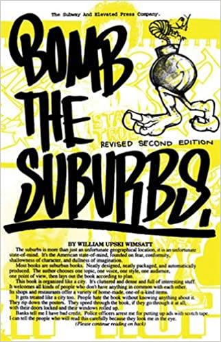 The Suburbs Graffiti Race Freight Hopping And The Search For Hip Hops Moral Center William Upski Wimsatt  Amazon Com Books