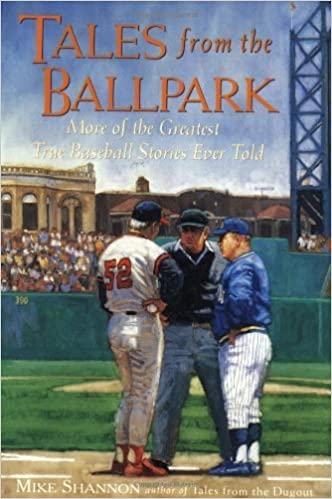 Télécharger depuis la bibliothèque Tales From the Ballpark : More of the Greatest True Baseball Stories Ever Told by Mike Shannon (2000-03-03) PDF CHM ePub